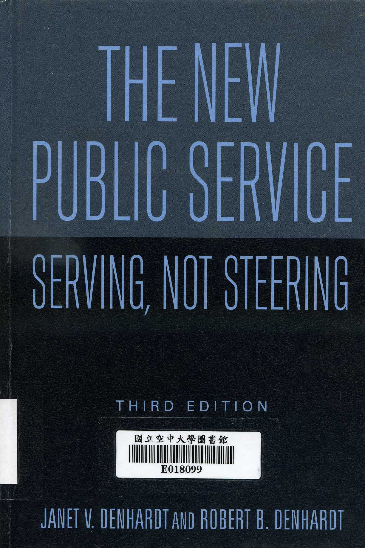 The new public service : serving, not steering