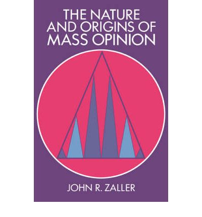 The nature and origins of mass opinion /