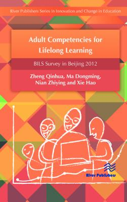 Adult competencies for lifelong learning : BILS survey in Beijing 2012