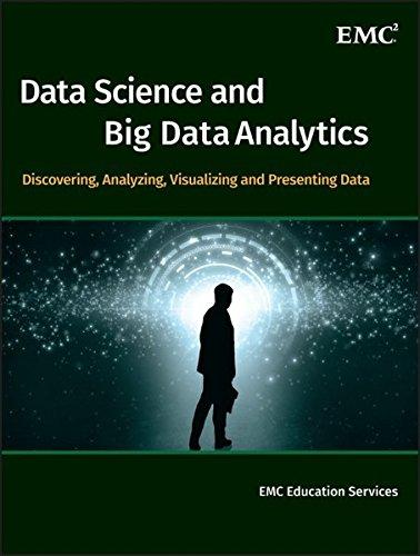 Data science & big data analytics : discovering, analyzing, visualizing and presenting data