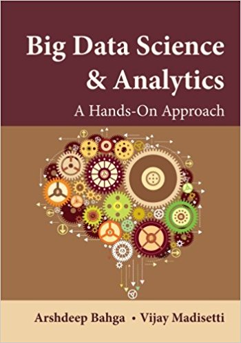 Big data science & analytics : a hands-on approach