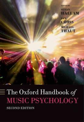 The Oxford handbook of music psychology /