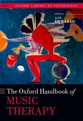 The Oxford handbook of music therapy /