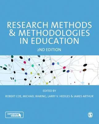Research methods & methodologies in education /