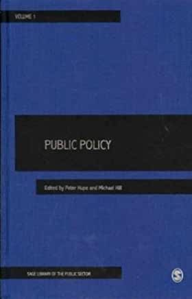 Public policy / edited by Peter Hupe and Michael Hill.