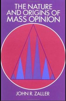 The nature and origins of mass opinion / John R. Zaller.