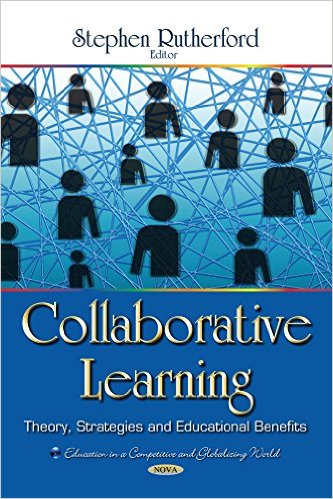 Collaborative learning : theory, strategies and educational benefits