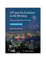 LTE and the evolution to 4G wireless : design and measurement challenges