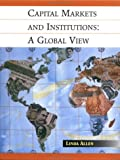 Capital markets and institutions : a global view