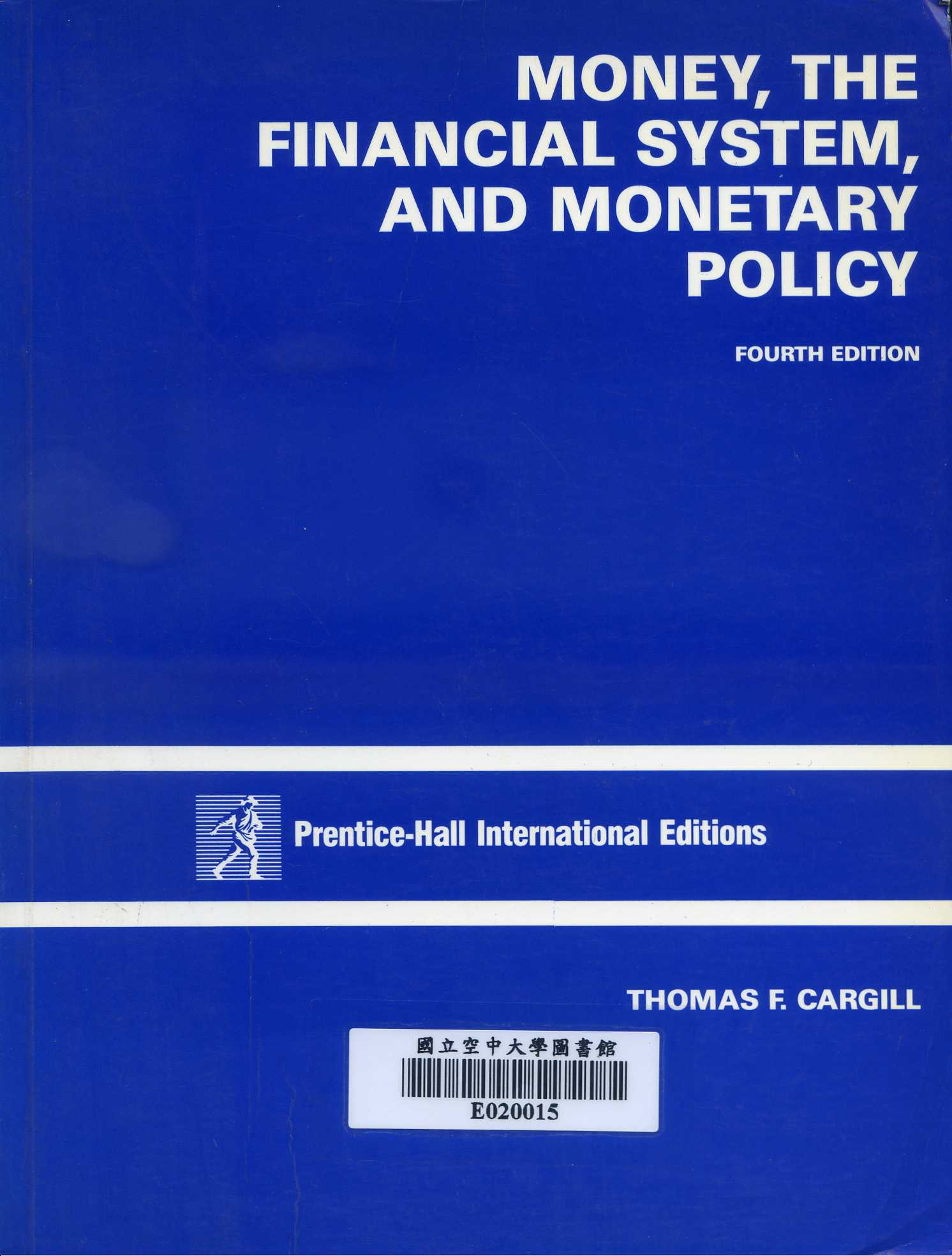 Money, the financial system, and monetary policy /
