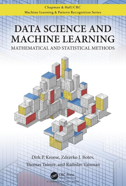 Data science and machine learning : mathematical and statistical methods