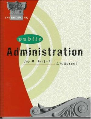 Introducing Public Administration / Jay M. Shafritz, E.W. Russell.