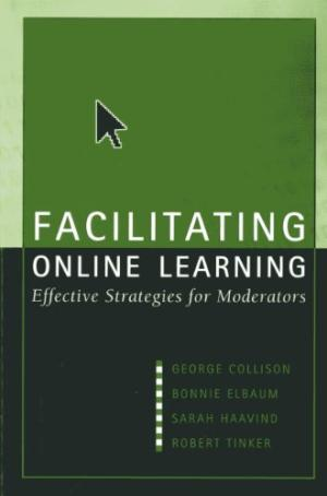 Facilitating online learning : effective strategies for moderators