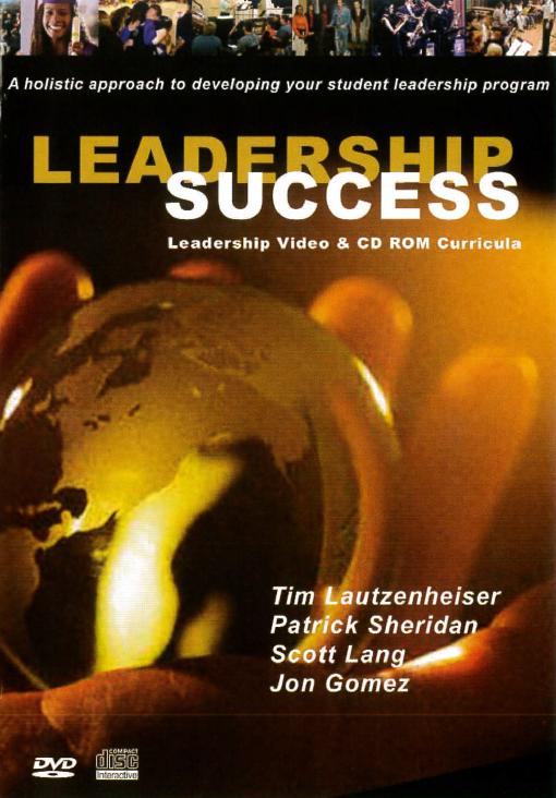 Leadership success [videorecording] / Tim Lautzenheiser ... [et al.].