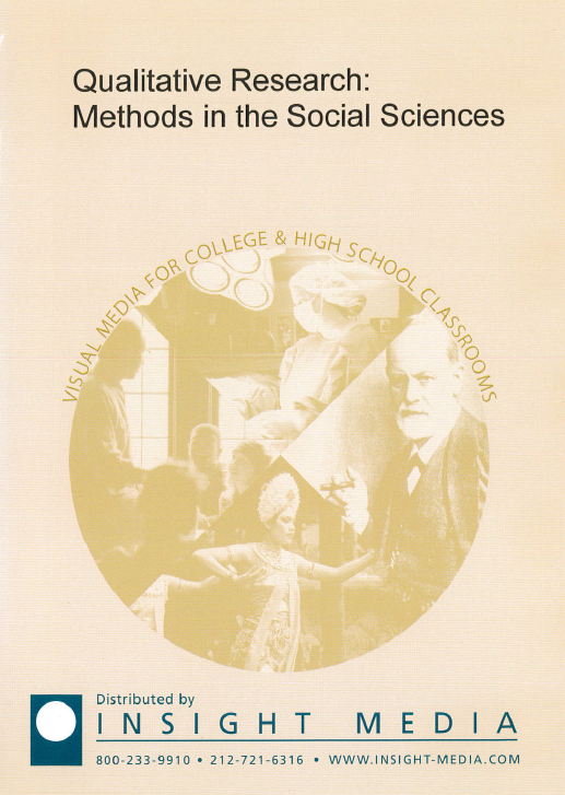 Qualitative research [videorecording] : methods in the social sciences / Odyssey Productions, LLC.