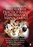 International handbook of practice-based performance management / edited by Patria de Lancer Julnes ... [et al.].