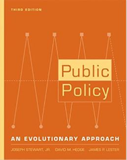 Public policy : an evolutionary approach / Joseph Stewart, Jr., David M. Hedge, James P. Lester.